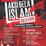 Ikutilah! Aksi Bela Islam Soloraya 'Penegakan Hukum atas Si Penista Agama'