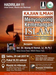 "Hadirilah! Kajian Ilmiah, Menyongsong Kemenangan Islam: Menyingkapi Faktor dan Penghambat Kemenangan Perjuangan Islam"""