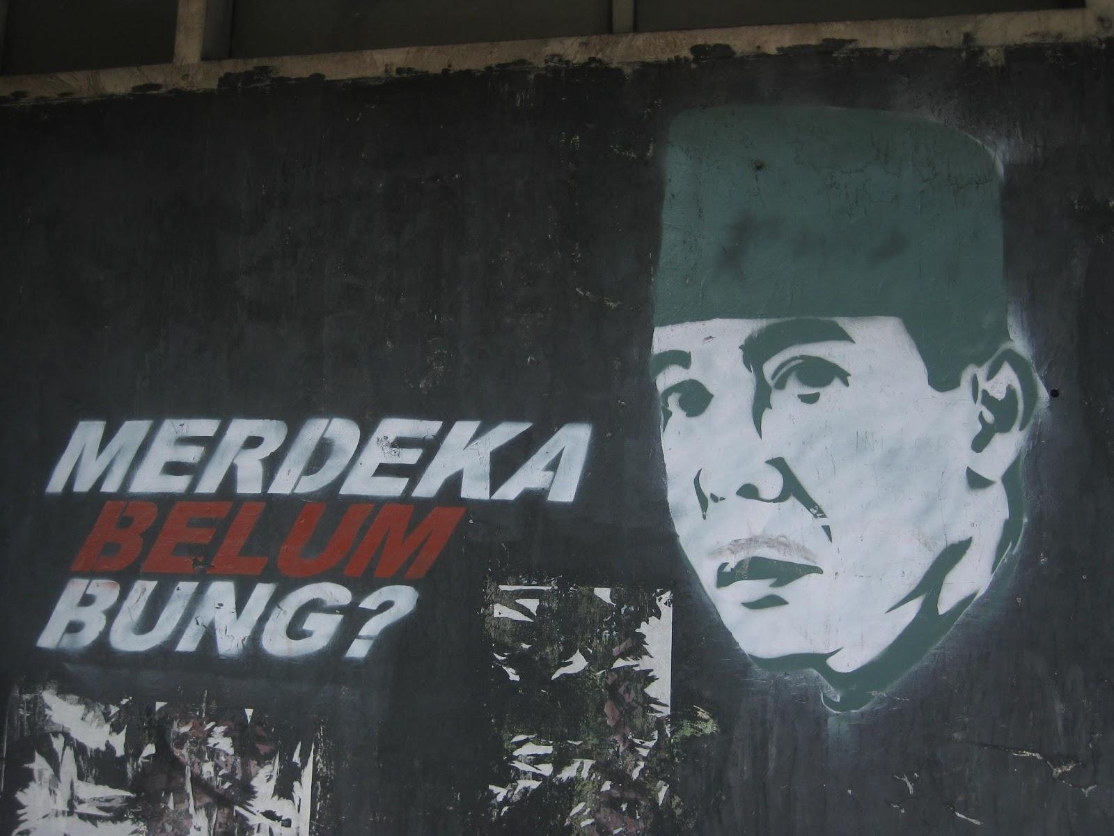 Indonesia Harus Sebenar-benarnya Merdeka