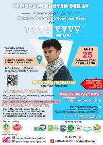 Wisuda Mukhoyam Qur'an: Bersama Qur'an Kita Genggam Dunia