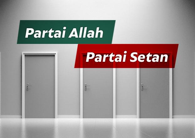 Begini Ciri-ciri Partai Allah dan Partai Setan